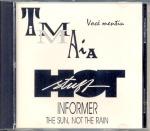 """CD: TIM MAIA """"Você mentiu"""" / HOT STUFF """"Informer"""" e """"The sun, not the rain"""""""