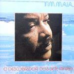 """Tim Maia """"O descobridor dos sete mares"""""""